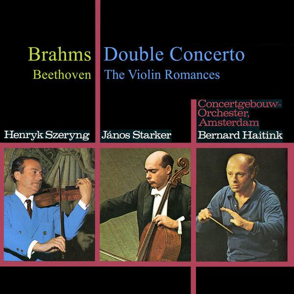 Henryk Szeryng - Brahms: Double Concerto / Beethoven: 2 Romances
