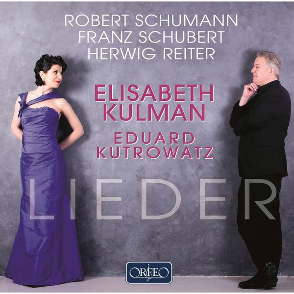 Elisabeth Kulman - Lieder (Schumann, Schubert, Reiter)