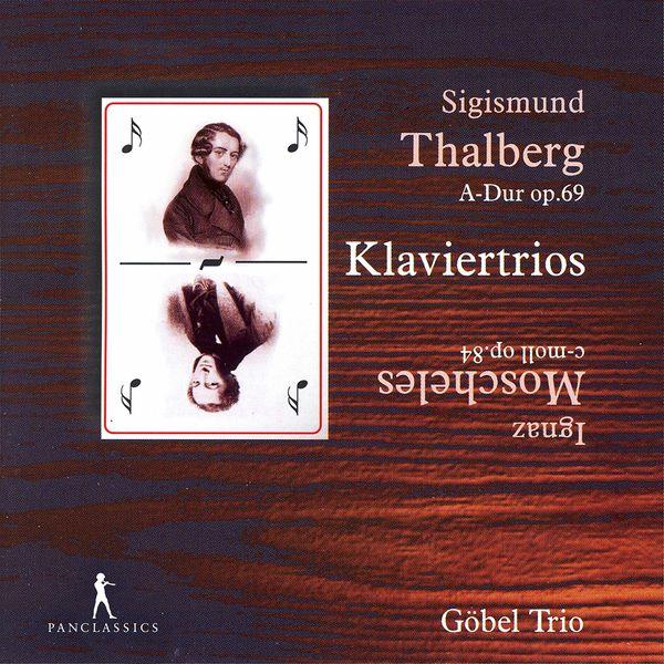 Göbel Trio Berlin - Moscheles & Thalberg: Piano Trios