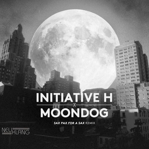 Initiative H - Initiative H X Moondog (Sax Pax for a Sax Remix) [Live]