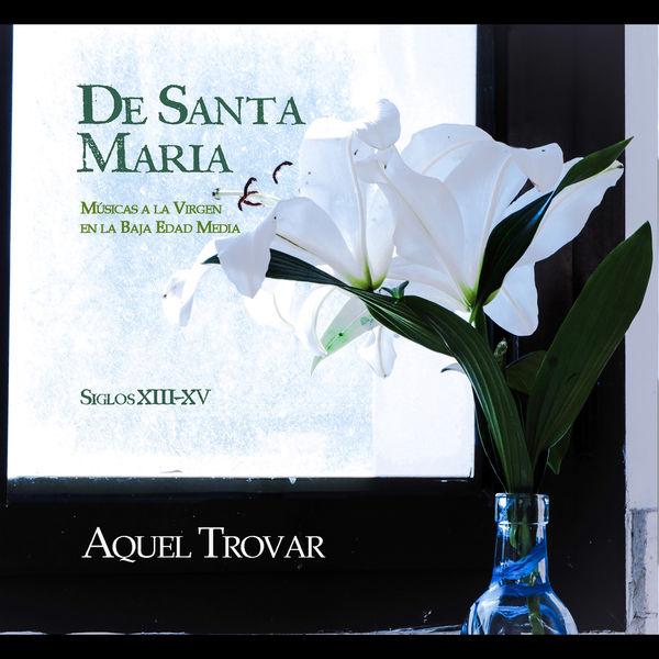 Aquel Trovar - De Santa María