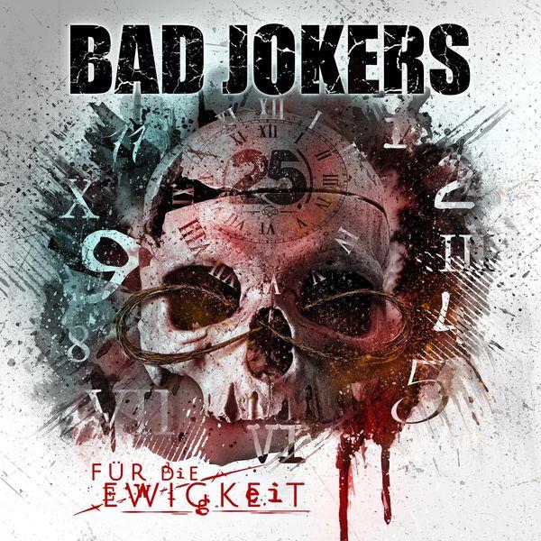 Bad Jokers - Für die Ewigkeit