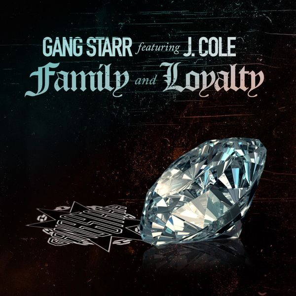 Gang Starr - Family and Loyalty