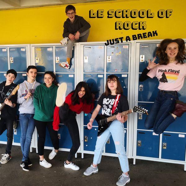 Le School Of Rock - Just a Break