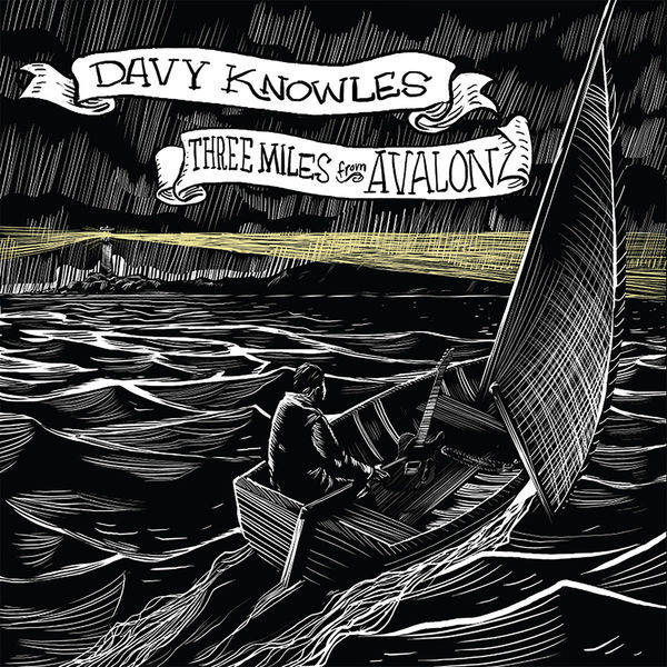 Davy Knowles|Three Miles from Avalon