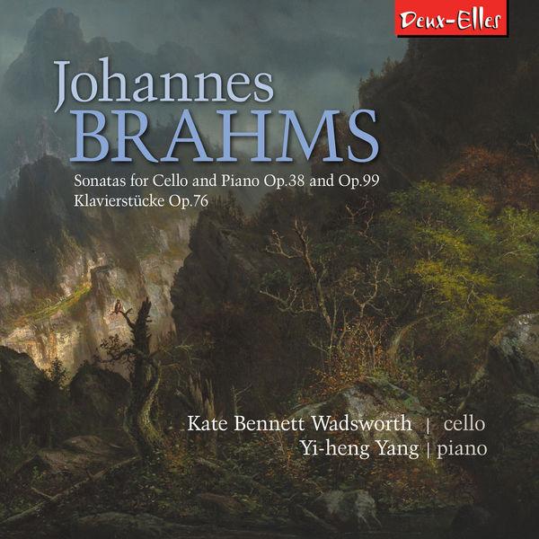 Kate Bennett Wadsworth - Brahms Cello Sonatas