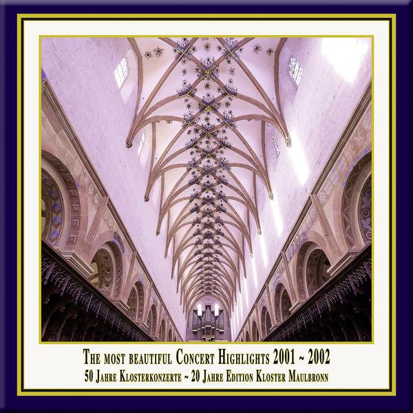 Kantorei Maulbronn - Anniversary Series, Vol. 4: The Most Beautiful Concert Highlights from Maulbronn Monastery, 2001-2002 (Live)