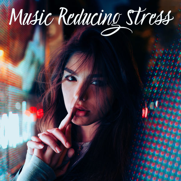 Stress Relief Calm Oasis - Music Reducing Stress: 15 Songs to Calm Down and Relieve Stress, Tension, Anger and Anxiety