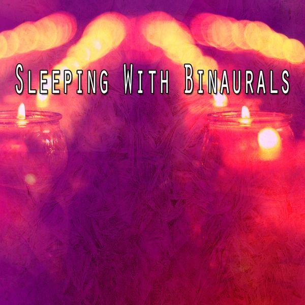 Binaural Beats Sleep - Sleeping with Binaurals