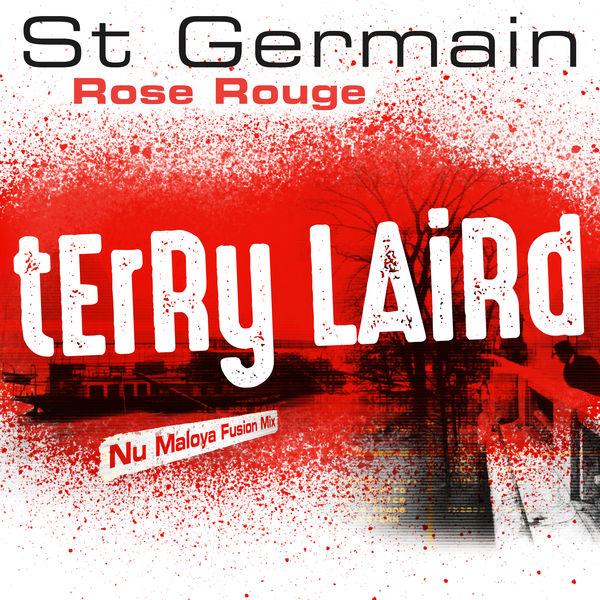 St Germain|Rose rouge  (Terry Laird Nu Maloya Fusion Mix)