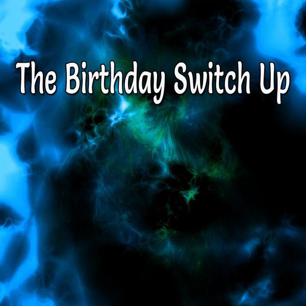 Happy Birthday Band - The Birthday Switch Up