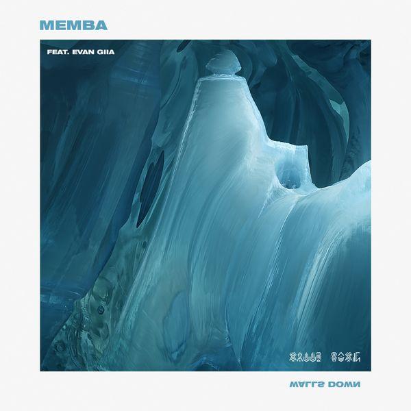 MEMBA - Walls Down (feat. Evan Giia)