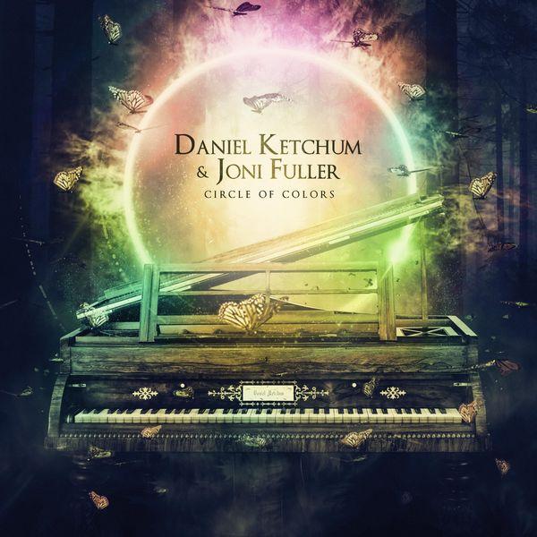 Daniel Ketchum - Circle of Colors