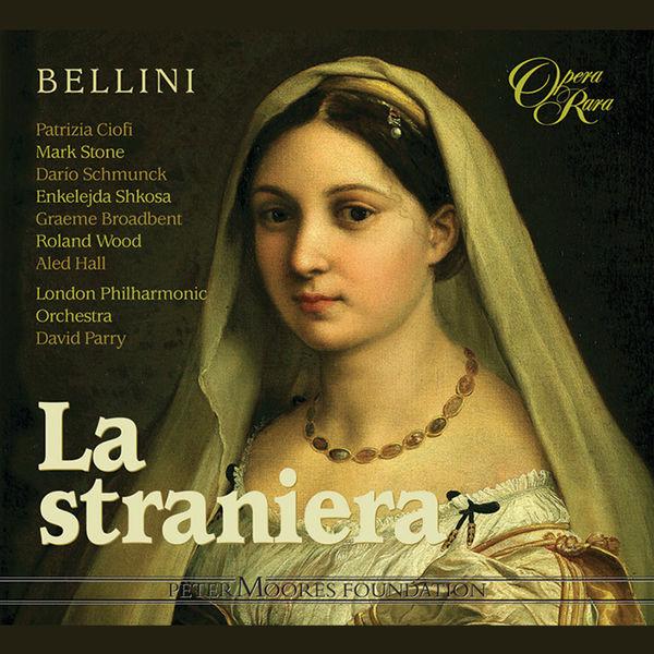 Patrizia Ciofi - Bellini: La straniera