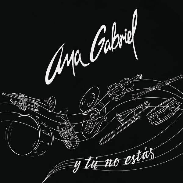 Ana Gabriel - Y Tú No Estás (Versión Banda)