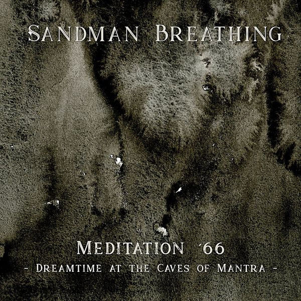 Meditation 66 - Dreamtime at the Caves of Mantra - Loop