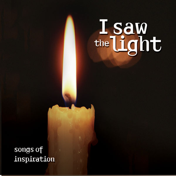 The Sign Posters - I Saw the Light… Songs of Inspiration