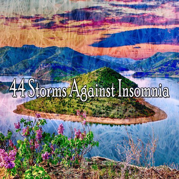 Rain Sounds & Nature Sounds - 44 Storms Against Insomnia