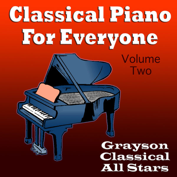 Grayson Classical All Stars - Classical Piano For Everyone Volume Two