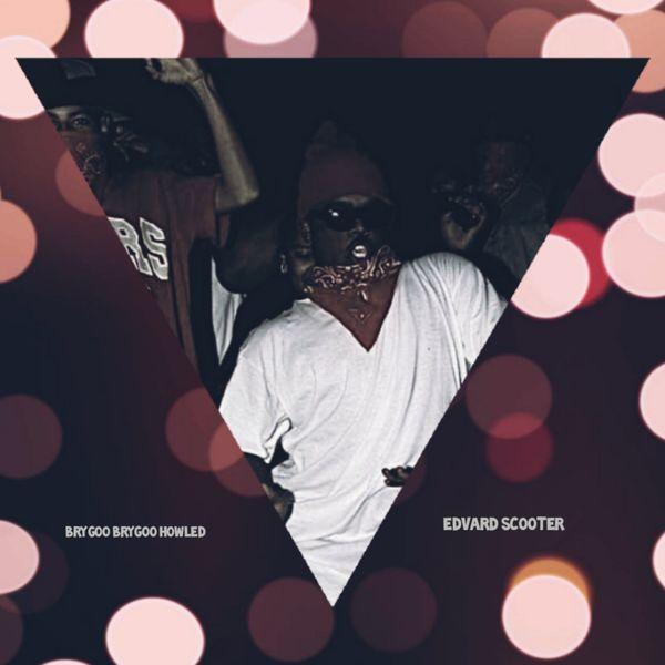 Edvard Scooter - Brygoo Brygoo Howled