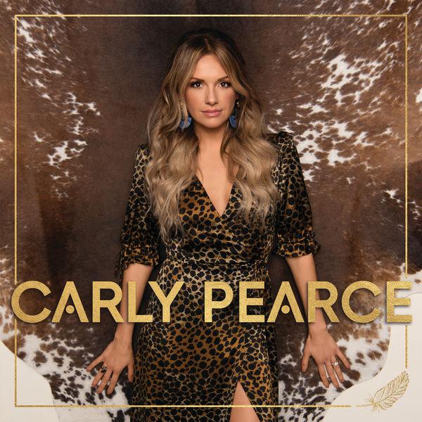 Carly Pearce - Carly Pearce