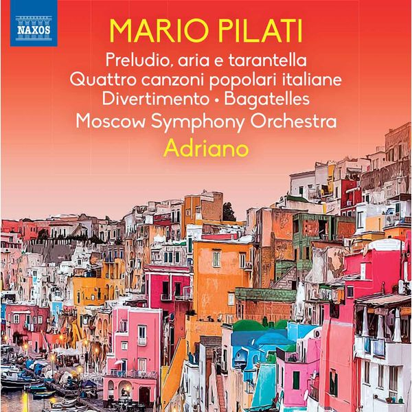 Moscow Symphony Orchestra - Pilati: Orchestral Works