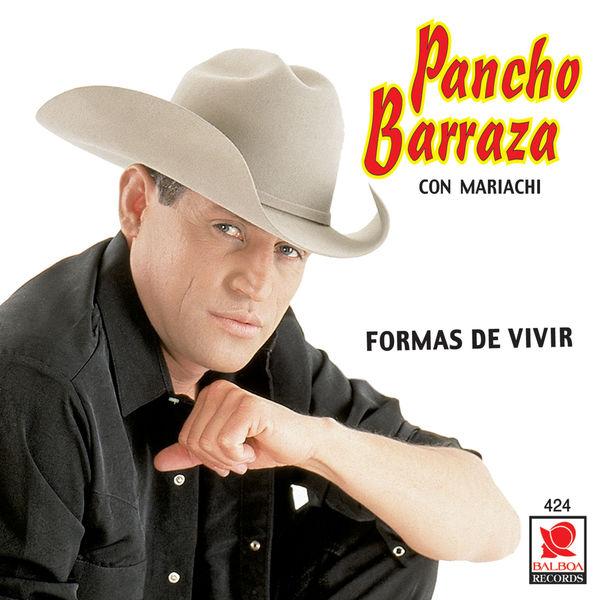 Pancho Barraza - Formas De Vivir