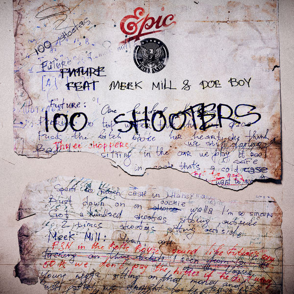 Future - 100 Shooters