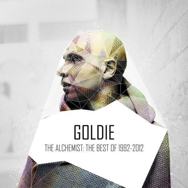 Goldie - The Alchemist: 1992-2012