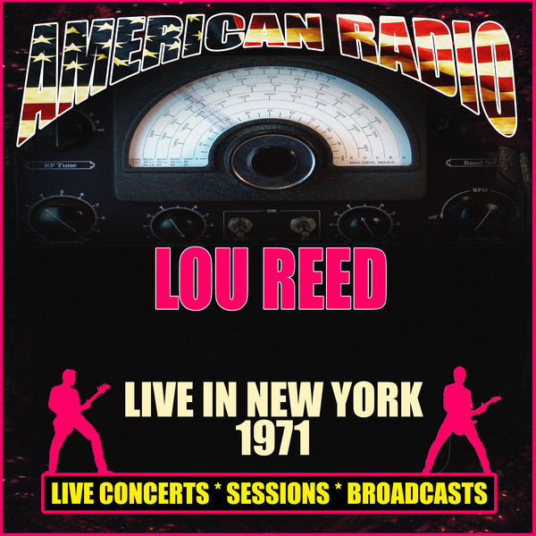 Lou Reed - Live in New York 1971