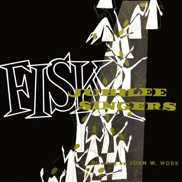 Fisk Jubilee Singers - Fisk Jubilee Singers