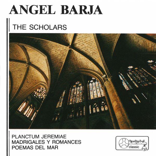 The Scholars - Ángel Barja: The Scholars