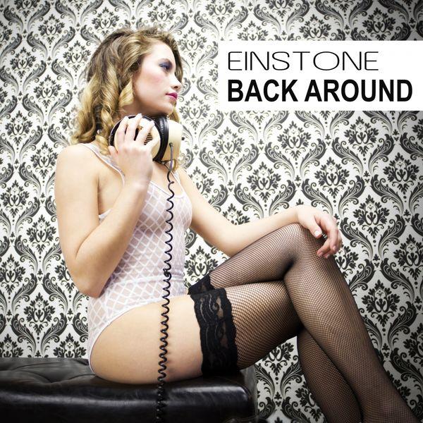 Einstone - Back Around