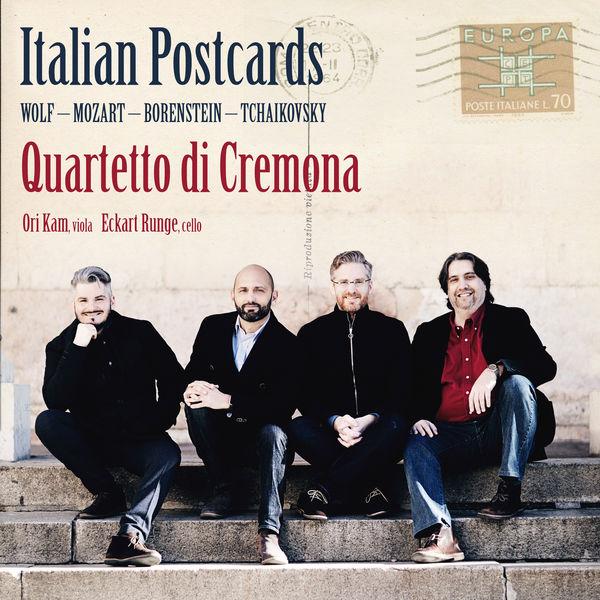 Quartetto di Cremona - Italian Postcards: Wolf, Mozart, Borenstein, Tchaikovsky