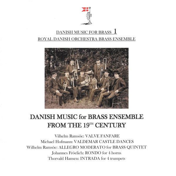 Royal Danish Orchestra Brass Ensemble - Danish Music for Brass 1