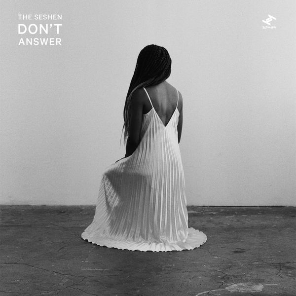 The Seshen - Don't Answer