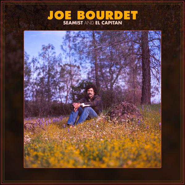 Joe Bourdet - Seamist and El Capitan