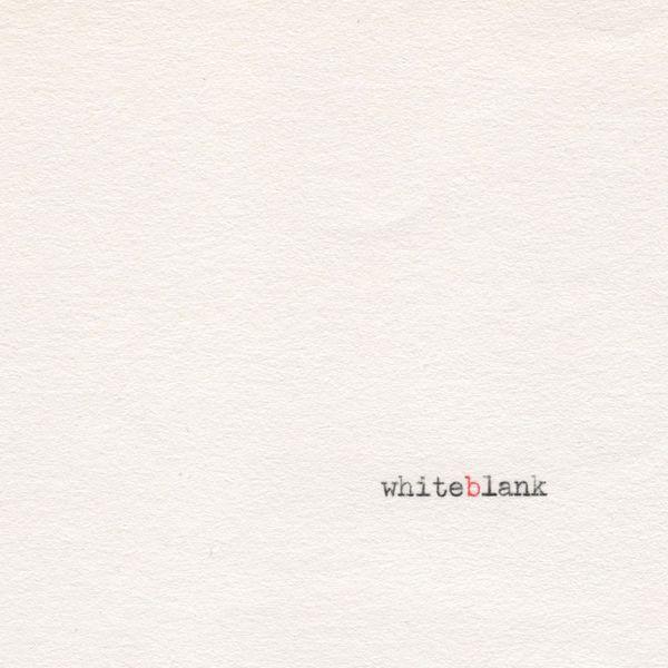 whiteblank - whiteblank