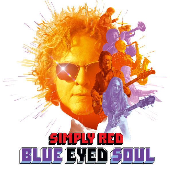 Simply Red - Blue Eyed Soul (Deluxe)