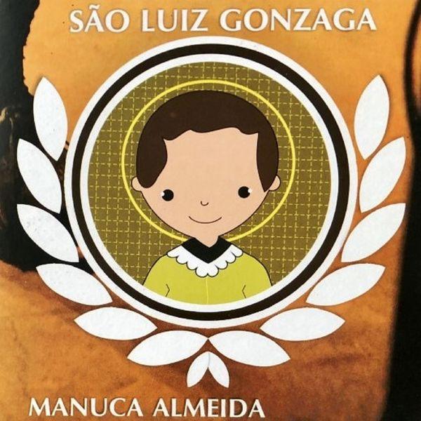 Manuca Almeida - São Luiz Gonzaga
