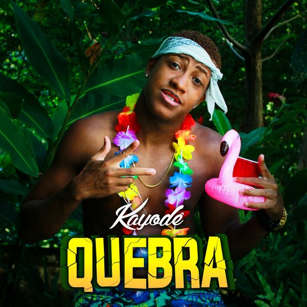 KAYODE - Quebra