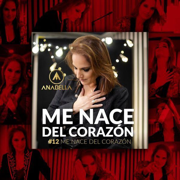 Anabella - Me Nace del Corazon