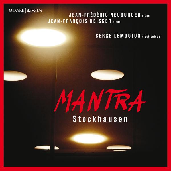 Jean-Frédéric Neuburger - Stockhausen: Mantra