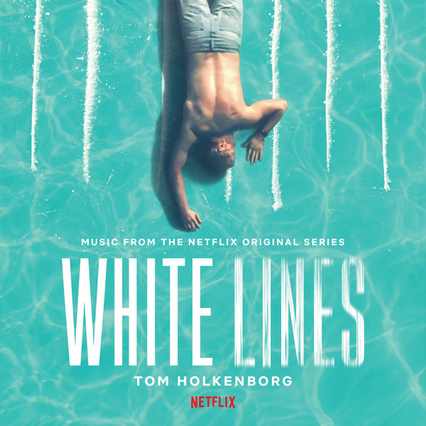 Junkie XL - White Lines (Music from the Netflix Original Series)