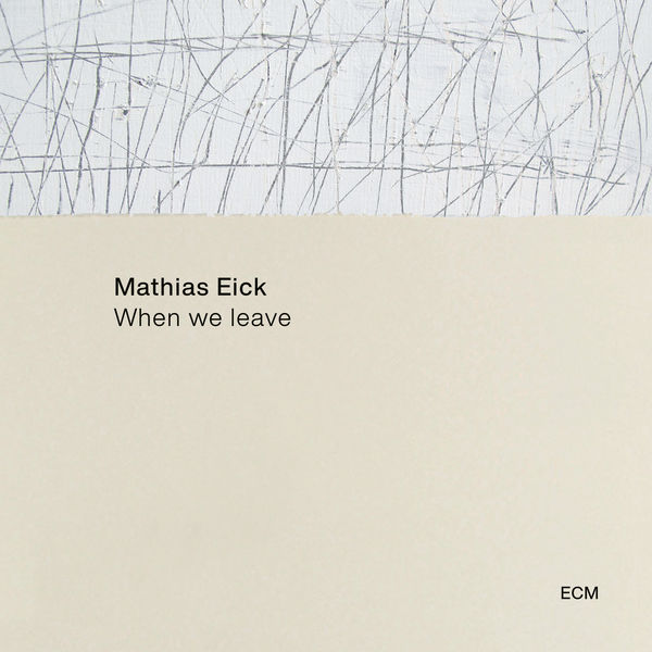 Mathias Eick When We Leave