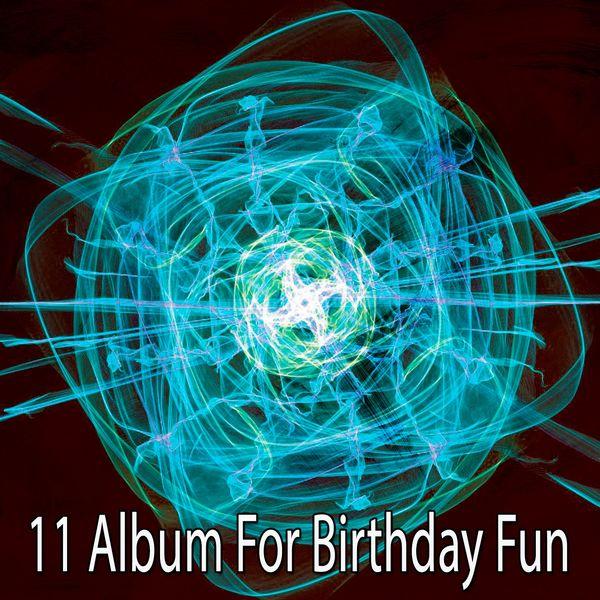 Happy Birthday Band - 11 Album for Birthday Fun