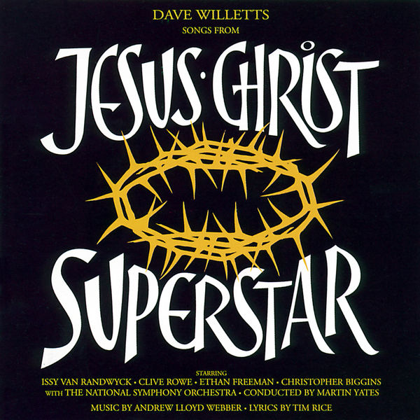 Dave Willets - Songs from Jesus Christ Superstar