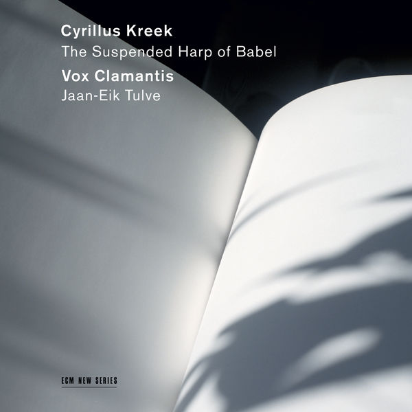 Vox Clamantis - Cyrillus Kreek - The Suspended Harp of Babel
