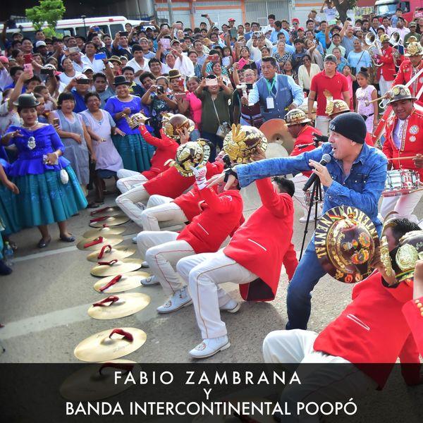 Fabio Zambrana - Fabio Zambrana y Banda Intercontinental Poopó (En Vivo)