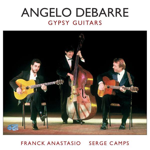 Angelo Debarre - Gypsy Guitars